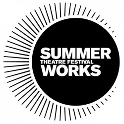 summer works theatre festival